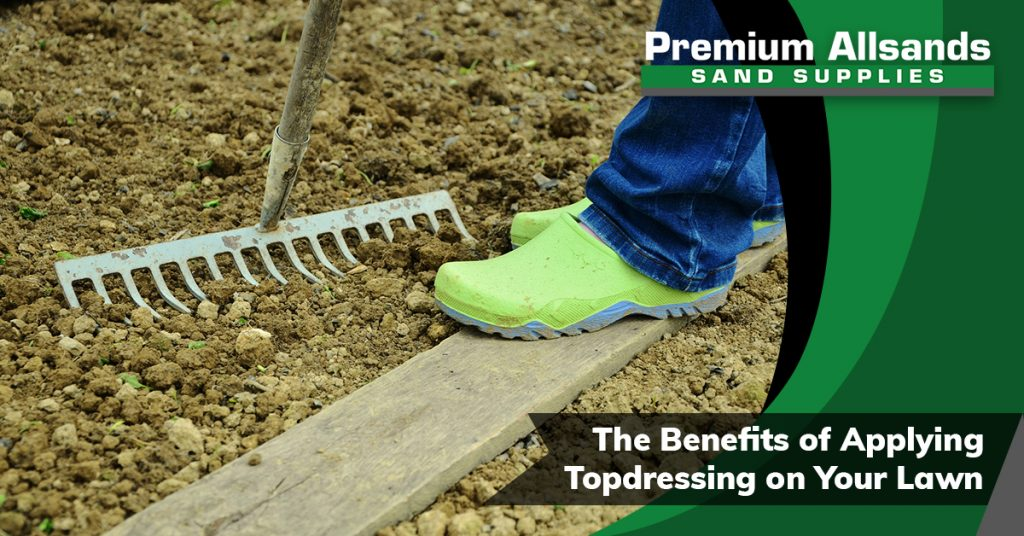 The Benefits of Applying Topdressing On Your Lawn