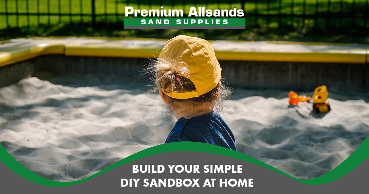 BUILD YOUR SIMPLE DIY SANDBOX AT HOME